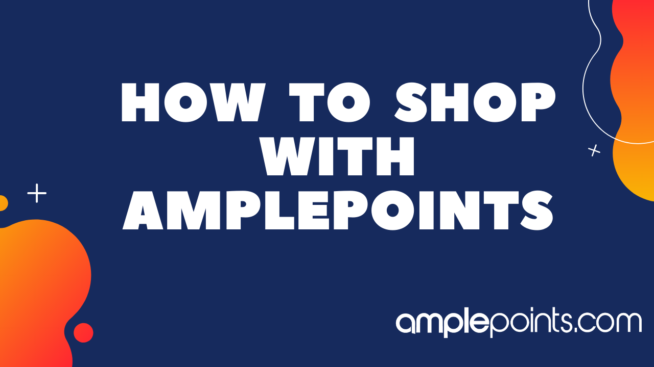 How To Shop With AmplePoints