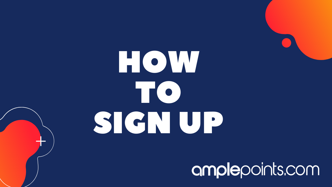 How To signup To AmplePoints